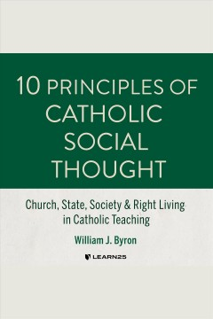 10 principles of catholic social thought cover image