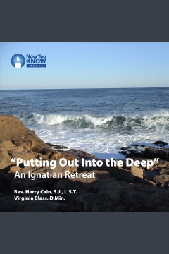 """putting out into the deep"". An Ignatian Retreat cover image"