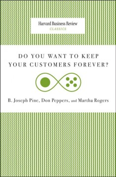Do You Want to Keep Your Customers Forever? cover image
