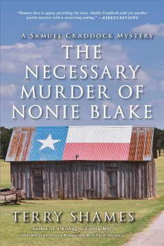 The necessary murder of Nonie Blake : a Samuel Craddock mystery cover image