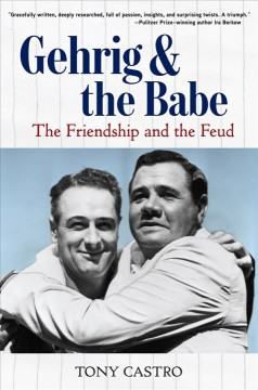 Gehrig & the Babe the friendship and the feud cover image