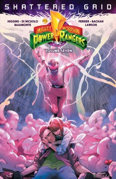 Might Morphin Power Rangers. Volume 7, Shattered grid cover image