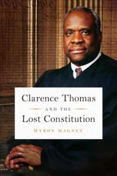 Clarence Thomas and the lost constitution cover image