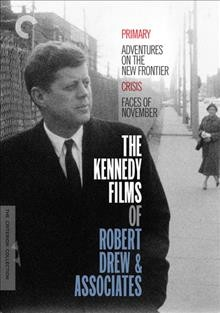 The Kennedy films of Robert Drew & associates cover image