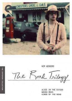 The road trilogy Alice in the cities ; Wrong move ; Kings of the road cover image