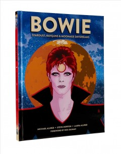 Bowie : stardust, rayguns & moonage daydreams cover image