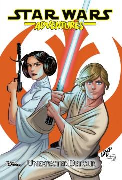 Star wars adventures. Volume 2, Unexpected detour cover image