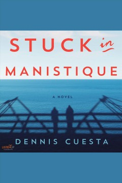 Stuck in Manistique cover image