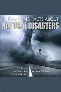 101 amazing facts about natural disasters cover image