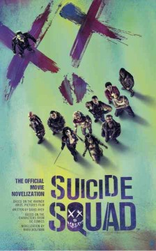 Suicide squad : the official movie novelization cover image
