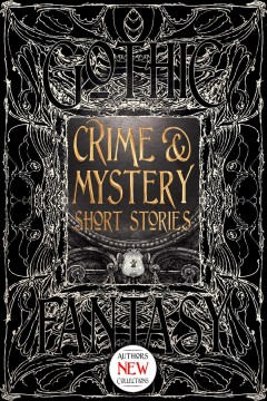 Crime & mystery short stories : anthology of new & classic tales cover image
