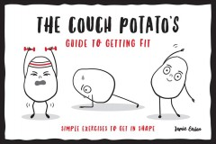 The couch potato's guide to getting fit. Simple Exercises to Get in Shape cover image