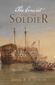 The convict and the soldier cover image