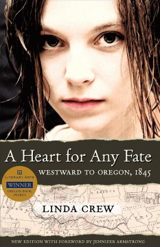 A heart for any fate : westward to Oregon, 1845 cover image