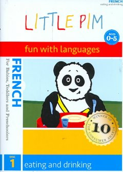 Little Pim, fun with languages, French. Disc 1, Eating and drinking cover image