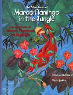 The adventures of Marco Flamingo in the jungle cover image