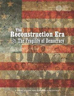 Reconstruction era and the fragility of democracy cover image