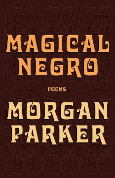 Magical negro : poems cover image