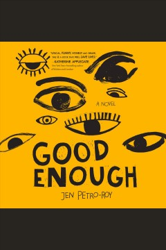 Good enough : a novel cover image