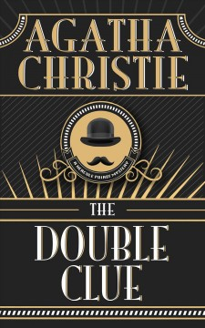 The double clue ; : and, other Hercule Poirot stories cover image