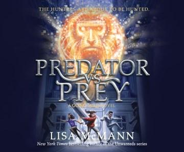 Predator vs. prey cover image