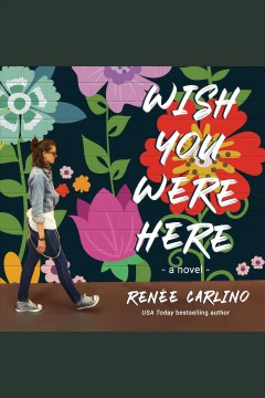 Wish you were here : a novel cover image