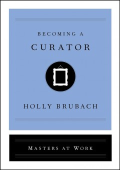 Becoming a curator cover image