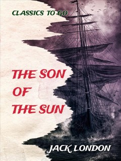 A son of the sun : the adventures of Captain David Grief cover image