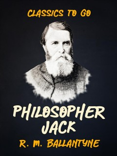 Philosopher Jack : a tale of the southern seas cover image