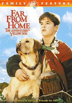 Far from home the adventures of Yellow Dog cover image