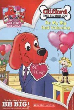 King Clifford Be my big red valentine cover image