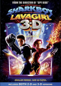 The adventures of Sharkboy & Lavagirl cover image