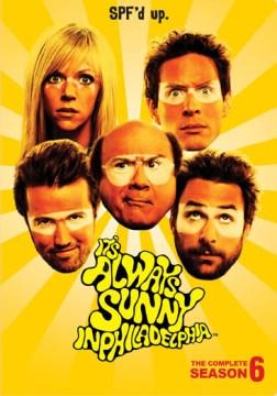 It's always sunny in Philadelphia. Season 6 cover image