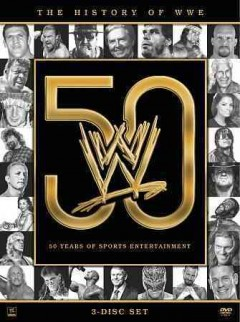 The history of WWE 50 years of sports entertainment cover image