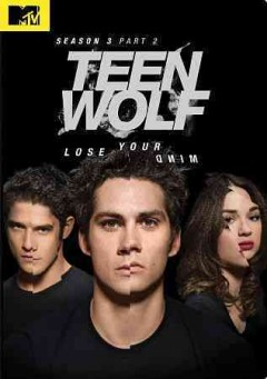 Teen wolf. Season 3, part 2 cover image