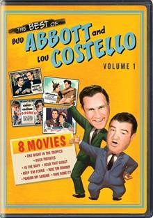 The best of Bud Abbott and Lou Costello. Volume 1 cover image