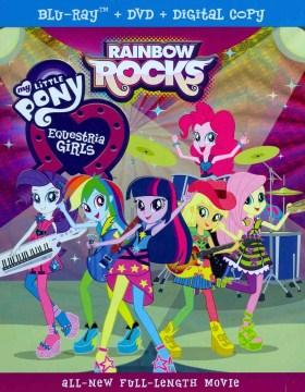 Equestria girls. Rainbow rocks [Blu-ray + DVD combo] cover image