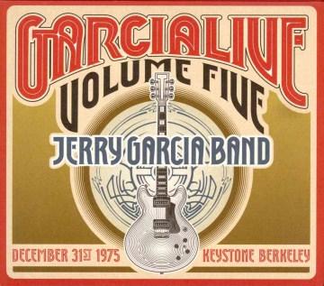 GarciaLive. Volume five December 31st 1975, Keystone Berkley cover image