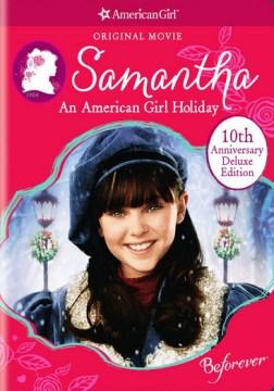 Samantha, an American girl holiday cover image
