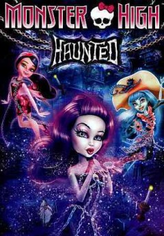 Monster High. Haunted cover image
