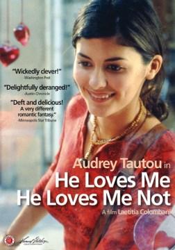 He love me he loves me not  A la folie -- pas du tout cover image