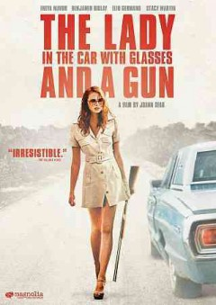 The lady in the car with glasses and a gun cover image