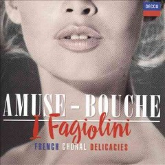 Amuse-bouche French choral delicacies cover image