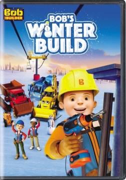 Bob the builder. Bob's winter build cover image