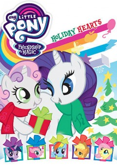 My little pony friendship is magic. Holiday hearts cover image