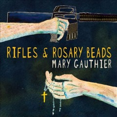 Rifles & rosary beads cover image
