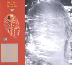 All these worlds are yours cover image