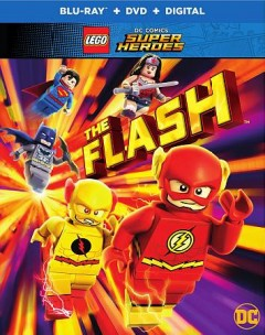 LEGO DC Comics super heroes. The Flash [Blu-ray + DVD combo] cover image