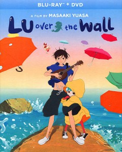 Lu over the wall [Blu-ray + DVD combo] cover image
