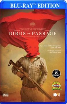 Birds of passage = Pájaros de verano cover image
